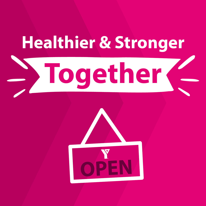Healthier & Stronger Together